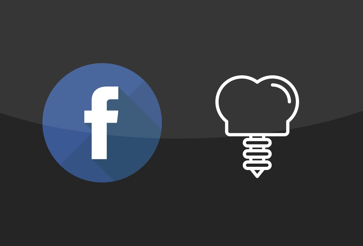 Dental Implants <br>Facebook Ads